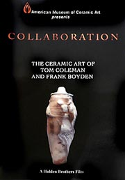 Collaboration: The Ceramic Art of Tom Coleman & Frank Boyden.
